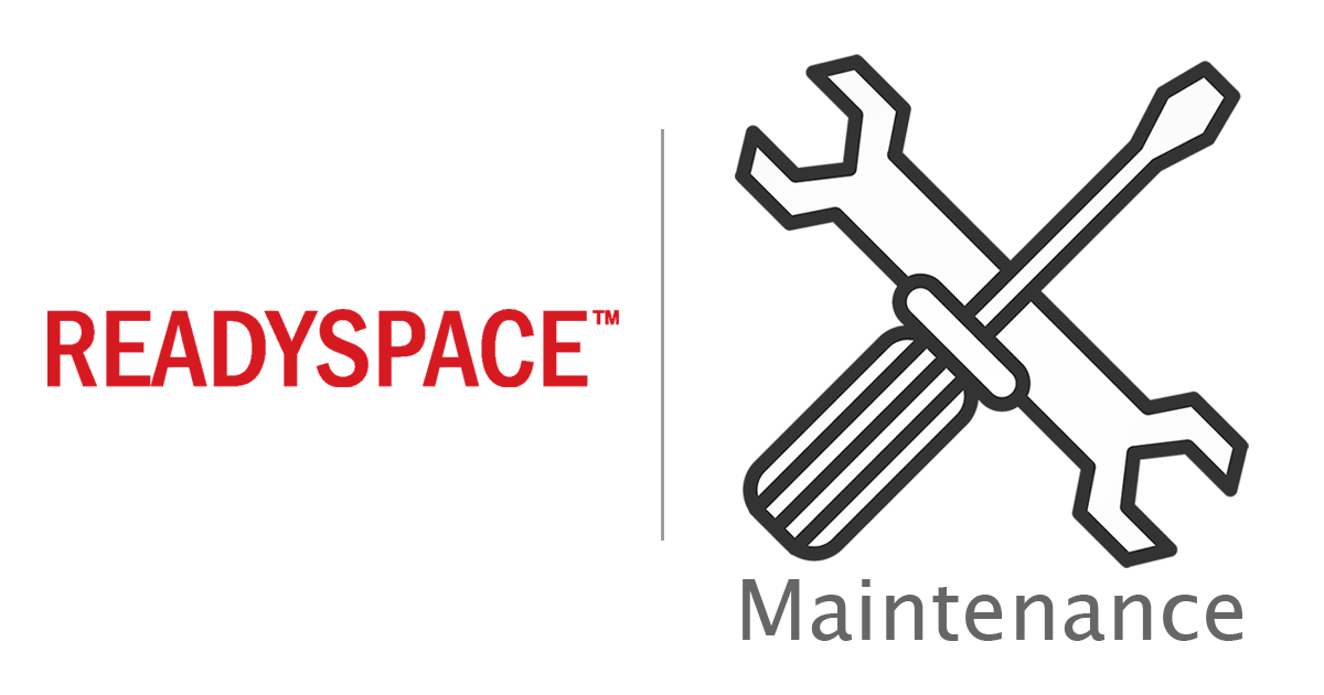 ReadySpace Maintenance